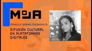 Minicurso: Difusión Cultural - Mariela Ibarra Piedrahita