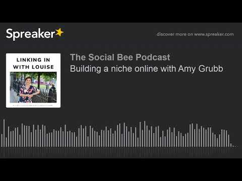 Building a niche online with Amy Grubb (part 3 of 3, made with Spreaker)