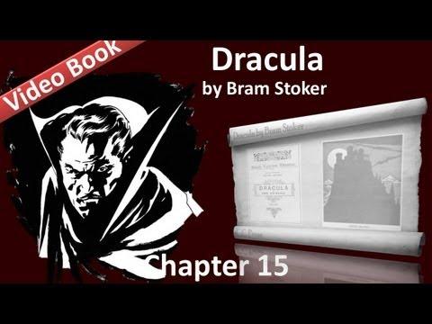 Chapter 15 - Dracula by Bram Stoker - Dr. Seward's Diary