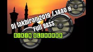 [4.45 MB] DJ Takbiran full bass 2019 , bikin glerrr sound kamu
