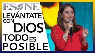 Levántate con Dios todo es posible | Karyme Lozano