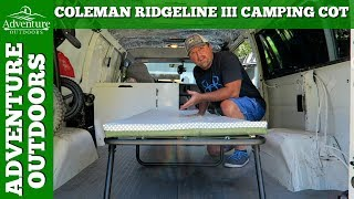 Camping Gear ~ Coleman Ridgeline III Camping Cot Review