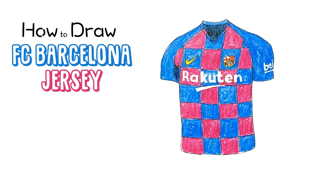 how to draw the new fc barcelona jersey 2019 2020 youtube how to draw the new fc barcelona jersey 2019 2020