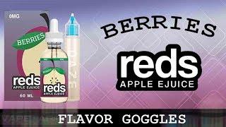 Berries E-Liquid by Reds Apple E-Juice + FDA Comments for Flavor Ban!