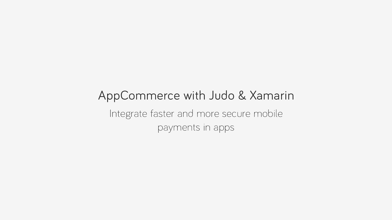 AppCommerce with Judopay and Xamarin | Webinar : LightTube