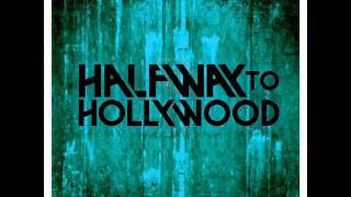 Halfway To Hollywood - Speechless