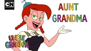 Aunt Grandma | Uncle Grandpa | Cartoon Network