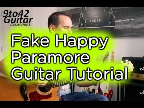 How to play Fake Happy Paramore Guitar Tutorial Lesson
