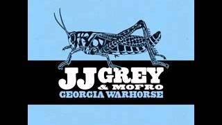 JJ Grey & Mofro - All