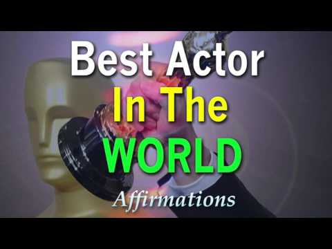 I Am the Best Actor in the World - I am the best Actor of My Generation AFFIRMATIONS