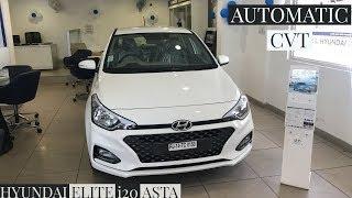 Hyundai Elite i20 Asta CVT 2018   Automatic   Review