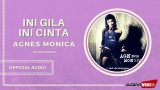 Watch Agnes Monica Ini Gila Ini Cinta video