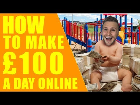 How To Make £100 A Day Online as a Teenager UK AND Worldwide - PART 1 - Affiliate Marketing for Begi