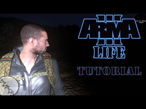 ArmA 3 Life - How to Get Started: Basics Tutorial for Beginners