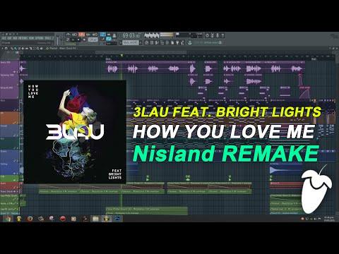 3LAU Feat. Bright Lights - How You Love Me (Original Mix) (FL Studio Remake + FLP)