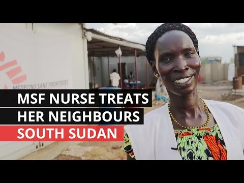 SOUTH SUDAN | The Refugee Nurse Working for MSF