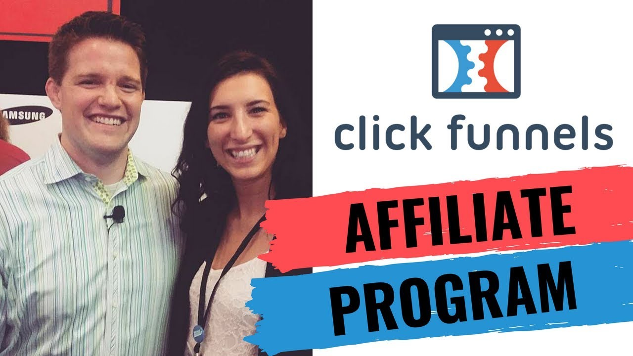 Clickfunnels Affiliate Program- Overview and Strategies