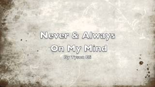 Never & Always On My Mind Alternate Take