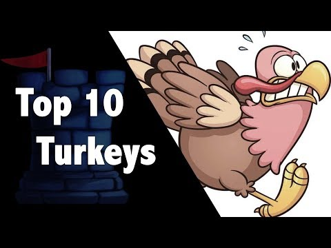 Top 10 Turkeys