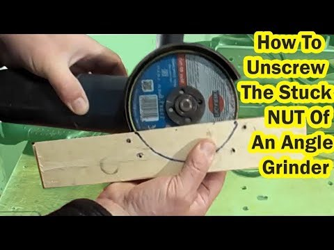 How To Remove Stuck NUT Of An Angle Grinder . Very Simple