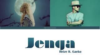 HEIZE (헤이즈) ft. GAEKO - JENGA (노래 가사) Lyrics (Color Coded | Han | Rom | Eng)