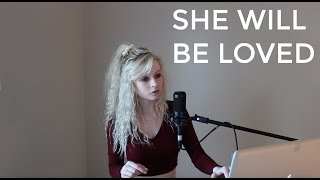 She Will Be Loved-Maroon 5 (Holly Henry Cover)