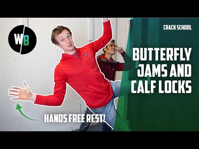 How to climb BUTTERFLY JAM & CALF LOCK offwidths | Wide Boyz Crack School