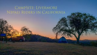 Camping Time for Neṗali Riders in California in Livermore CA USA| Ramiro | Amit |Jose | Chandra