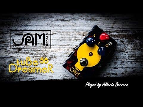 Jam Pedals TubeDreamer 58 - Demo by Alberto Barrero
