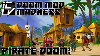 Pirate Doom - Doom Mod Madness