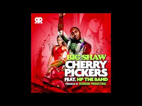 """Cherry Pickers"" By BigShaw Feat. HPTheBand"