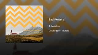 Sad Powers