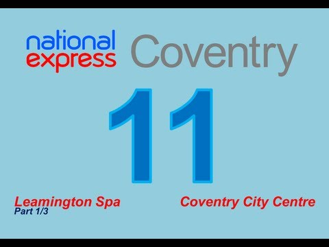 National Express Coventry: Service #11 (Leamington Spa - Coventry) [Part 1/3]