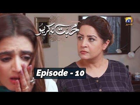 Mohabbat Na Kariyo - Episode 10    English Subtitles    29th Nov 2019 - HAR PAL GEO