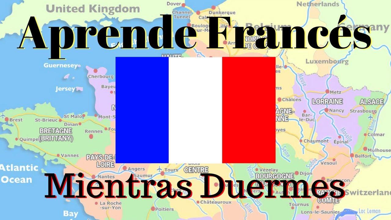 Aprender Francés Mientras Duermes 110 Frases Básicas En Francés Subtítulos