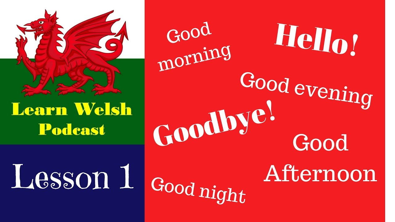 Learn Welsh Lesson 2 (Audio with Welsh words on screen ...