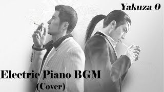 Gambar cover Yakuza/Ryu ga Gotoku 0 Electric Piano BGM (Cover)