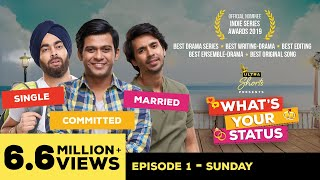 What's Your Status | Web Series | Episode1 - Sunday | Cheers!