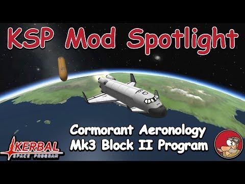 KSP Mod Spotlight - Cormorant Aeronology (and Mk3 Block II Program)
