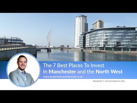 🔴 The 7 Best Places To Invest In Manchester and the North West