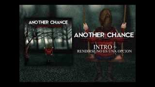 Another Chance - Tiempos Difíciles Y Desalentadores[Full Album]-2014