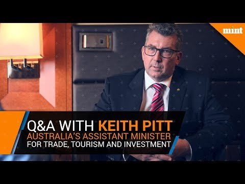 Q&A with Keith Pitt, Australia's Assistant Minister for Trade, Tourism and Investment.