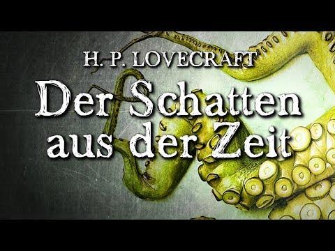 Der Schatten aus der Zeit - H. P. Lovecraft (Horror Hörbuch) DEUTSCH *30.000 Abonnenten yeah*
