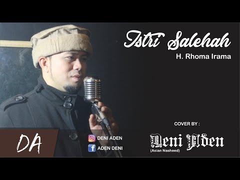 ISTRI SALEHA - H.RHOMA IRAMA (DENI ADEN COVER)
