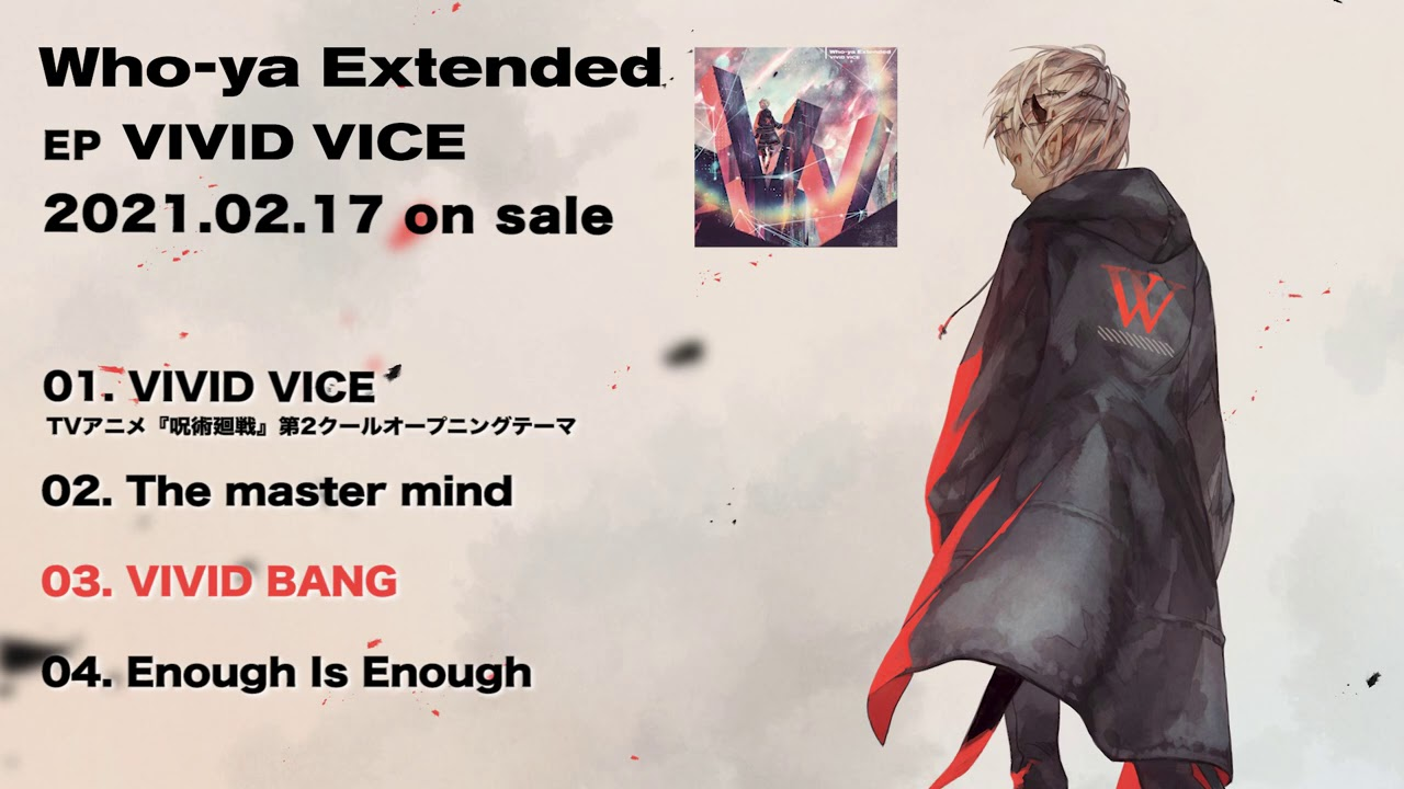 Who-ya Extended EP 「VIVID VICE」 Trailer