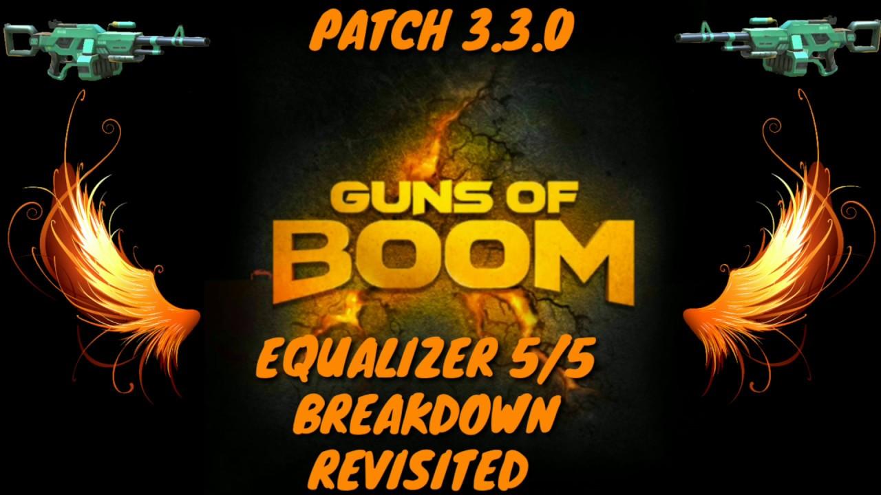 Guns of Boom - Equalizer 5/5 Breakdown Revisited