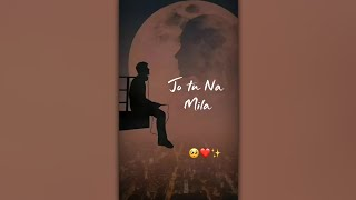Jo tu na mila ❤️   Someone special   4k image full screen status   Tumko khushi 😘   Aayush editor  