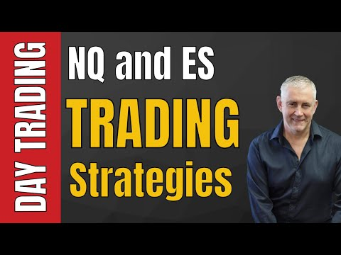 Day Trading: NQ And ES Trading Strategies Video One