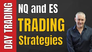 NQ And ES Trading Strategies Video One