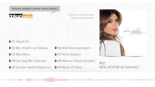 Ebru Polat Ben Keyfim ve Kahyası Official Audio